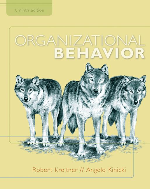 kinicki and kreitner organization behavior 9 10 11