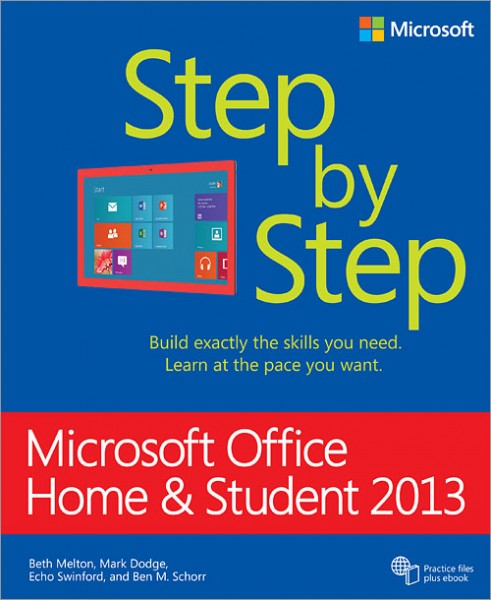 microsoft office home and student 2013 step by step. Black Bedroom Furniture Sets. Home Design Ideas