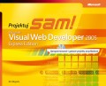 Microsoft Visual Web Developer 2005 Express Edition: Projektuj sam!