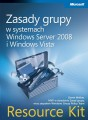 Zasady grupy w systemach Windows Server 2008 i Windows Vista: Resource Kit