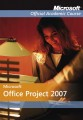 Microsoft Office Project 2007 Microsoft Official Academic Course