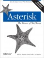 Asterisk: The Future of Telephony, Second Edition