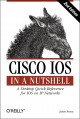 Cisco IOS in a Nutshell, Second Edition