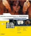 Creating Photomontages with Photoshop: A Designers Notebook