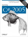 Learning C# 2005, Second Edition