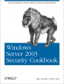 Windows Server 2003 Security Cookbook
