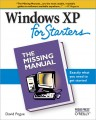 Windows XP for Starters: The Missing Manual