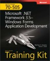 MCTS Self-Paced Training Kit (Exam 70-505): Microsoft .NET Framework 3.5 - Windows Forms Application Development, Second Edition