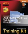 MCTS Self-Paced Training Kit (Exam 70-528): Microsoft .NET Framework 2.0 Web-Based Client Development