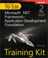 MCTS Self-Paced Training Kit (Exam 70-536): Microsoft .NET Framework - Application Development Foundation, Second Edition