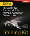 MCTS Self-Paced Training Kit (Exam 70-562): Microsoft .NET Framework 3.5 - ASP.NET Application Development