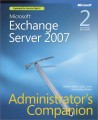 Microsoft Exchange Server 2007 Administrators Companion, Second Edition