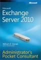 Microsoft Exchange Server 2010 Administrators Pocket Consultant