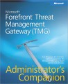 Microsoft Forefront Threat Management Gateway (TMG) Administrator