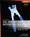 Microsoft SQL Server 2005 Reporting Services Step by Step, Second Edition