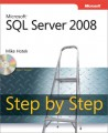 Microsoft SQL Server 2008 Step by Step