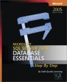 Microsoft SQL Server 2005: Database Essentials Step by Step