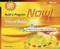 Microsoft Visual Basic 2008 Express Edition: Build a Program Now!, Second Edition
