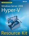 Windows Server 2008 Hyper-V Resource Kit