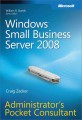 Windows Small Business Server 2008 Administrators Pocket Consultant