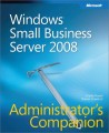 Windows Small Business Server 2008 Administrators Companion