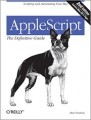 AppleScript: The Definitive Guide, Second Edition