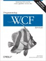 Programming WCF Services, Third Edition