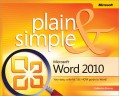 Microsoft Word 2010 Plain &Simple
