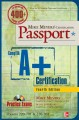 Mike Meyers CompTIA A+ Certification Passport, Fourth Edition (Exams 220-701 & 220-702)