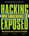 HACKING EXPOSED WEB APPLICATIONS, 3rd Edition
