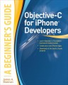 Objective-C for iPhone Developers, A Beginners Guide