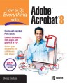 How to Do Everything with Adobe Acrobat 8
