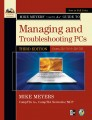 Mike Meyers CompTIA A+ Guide to Managing and Troubleshooting PCs, Third Edition (Exams 220-701 & 220-702)