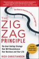 The Zigzag Principle:The Goal Setting Strategy that will Revolutionize Your Business and Your Life