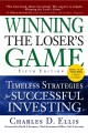 Winning the Losers Game, Fifth Edition: Timeless Strategies for Successful Investing