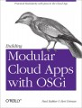 Building Modular Cloud Apps with OSGi