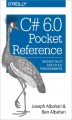C# 6.0 Pocket Reference