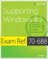 Exam Ref 70-688: Supporting Windows 8.1