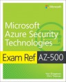 Exam Ref AZ-500 Microsoft Azure Security Technologies