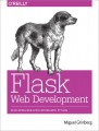 Flask Web Development. Developing Web Applications with Python
