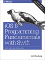 iOS 8 Programming Fundamentals with Swift