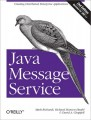 Java Message Service, Second Edition