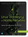 Linux Hardening in Hostile Networks: Server Security from TLS to Tor