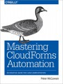 Mastering CloudForms Automation
