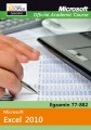 Microsoft Office Excel 2010: Egzamin 77-882 Microsoft Official Academic Course (wydanie polskie)