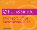 Microsoft Office Professional 2013 Plain & Simple