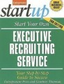 Start Your Own Executive Recruiting Business