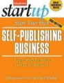 Start Your Own Self-Publishing Business 3/E