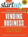 Start Your Own Vending Business 3/E
