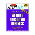 Start Your Own Wedding Consultant Business 3/E